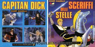 Capitan Dick / Sceriffi delle stelle disco vinile 45 giri