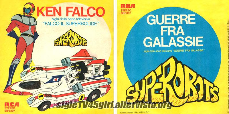 Vinile 45 giri Ken Falco / Guerre fra galassie