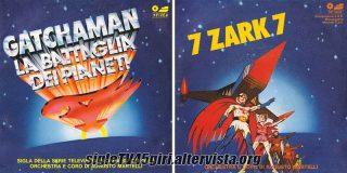 Gatchaman - La battaglia dei pianeti / 7 Zark 7 disco vinile 45 giri
