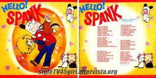 Hello Spank disco vinile 45 giri