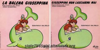 La balena Giuseppina / Giuseppina non lasciarmi mai disco vinile 45 giri