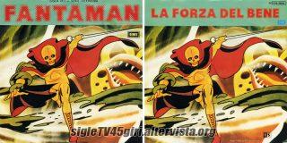 Fantaman / La forza del bene disco vinile 45 giri