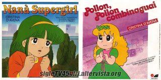 Nanà Supergirl / Pollon, Pollon, combinaguai disco vinile 45 giri