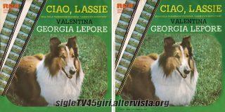 Ciao Lassie / Valentina disco vinile 45 giri