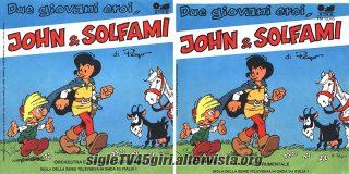 Due giovani eroi, John e Solfami disco vinile 45 giri