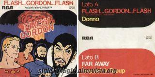 Flash... Gordon... Flash / Far Away disco vinile 45 giri