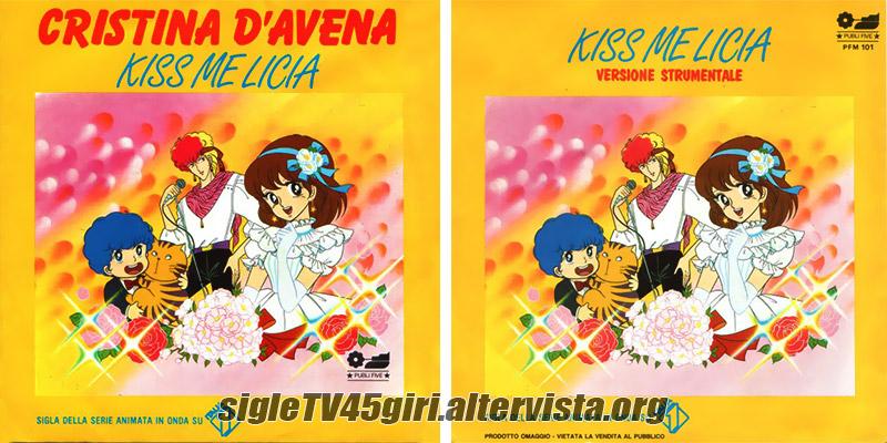 Vinile 45 giri Kiss me Licia / Kiss me Licia (strumentale)