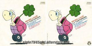 La tartaruga / Al pranzo di gala di Babbo Natale disco vinile 45 giri