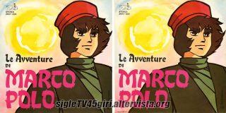 Marco Polo / L'Oriente di Marco Polo disco vinile 45 giri