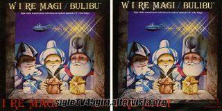 W i Re Magi / Bulibù disco vinile 45 giri